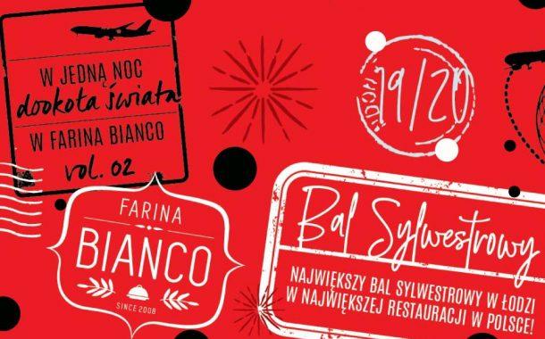 Bal Sylwestrowy w Farina Bianco! | Sylwester 2019/2020 w Łodzi