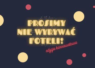 Prosimy nie wyrywać fotlei | Sylwester 2020/2021 w Łodzi