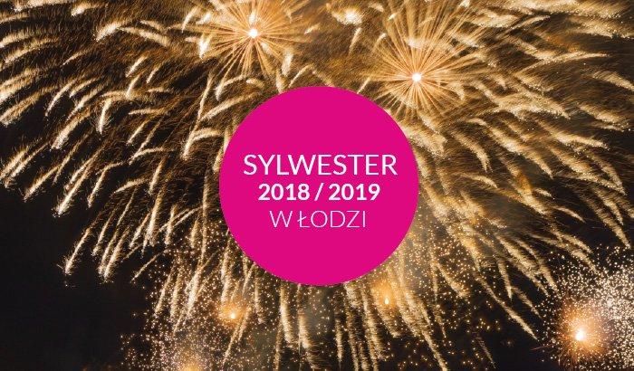 Sylwester w Łodzi 2018/2019   lista wydarzeń