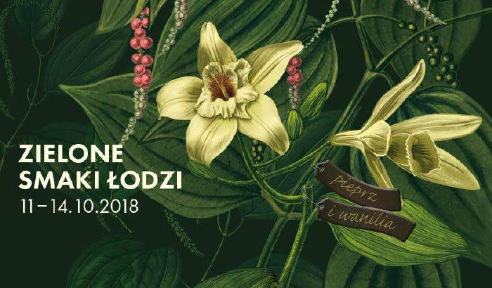 Zielone Smaki Łodzi - edycja 5 - Pieprz i Wanilia