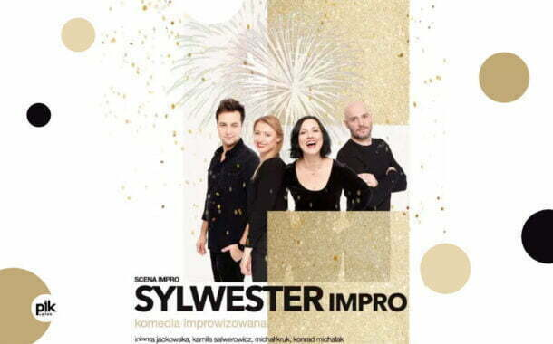 SYLWESTER Impro  | Sylwester 2021/2021 w Łodzi