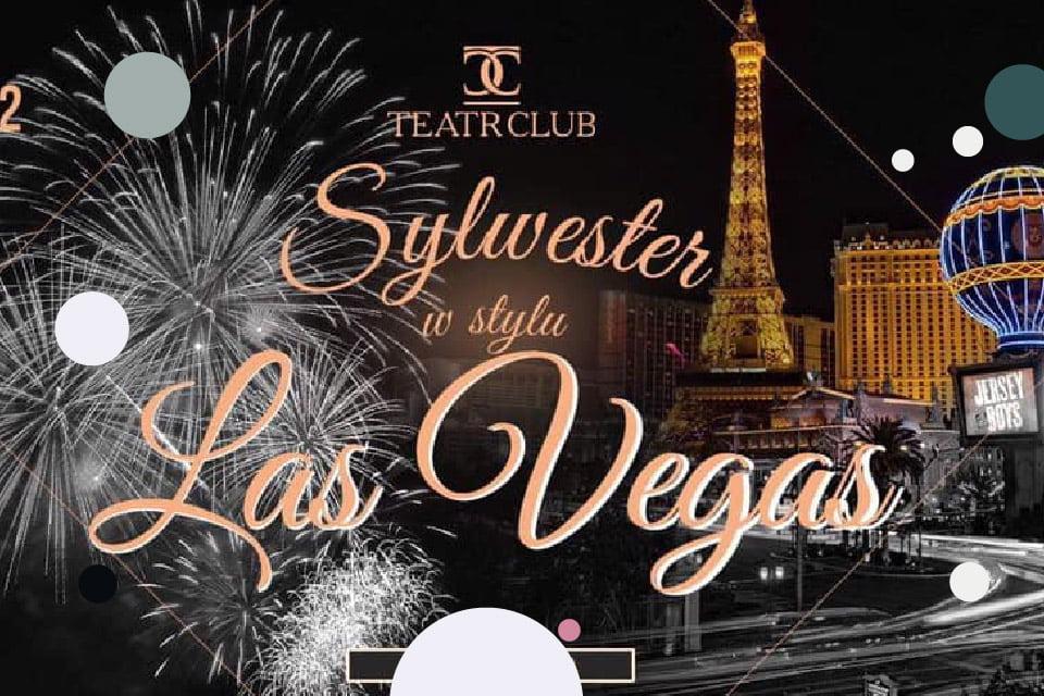 Sylwester – Las Vegas – Teatr Club | Sylwester 2018/2019 w Łodzi