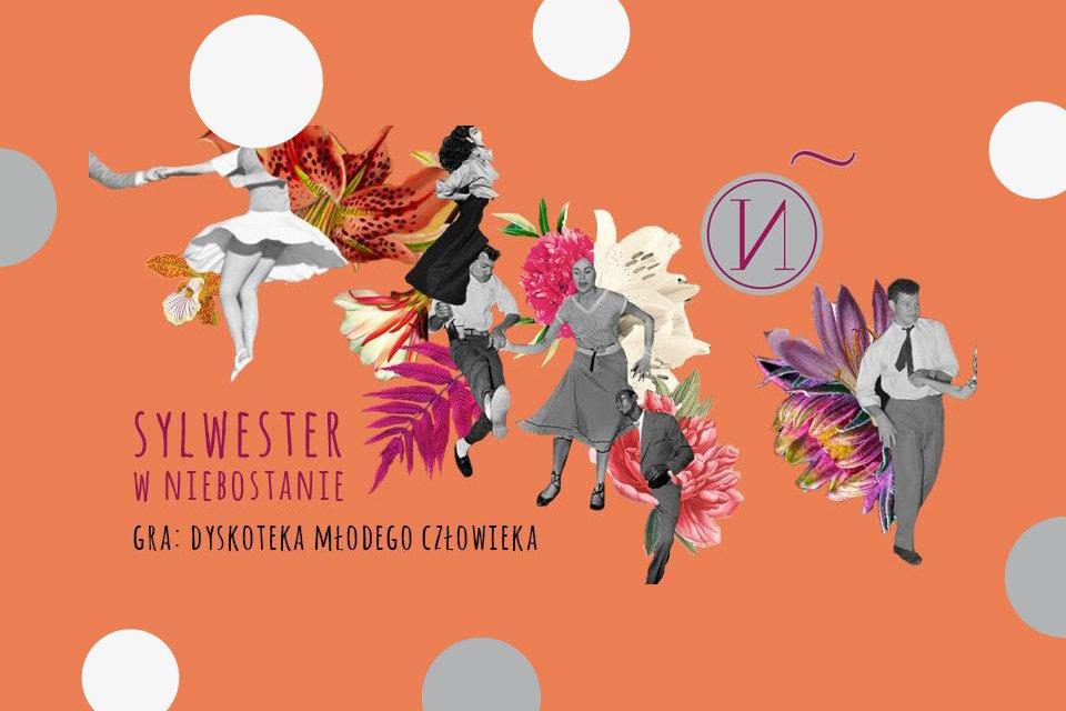 Niebostański Sylwester  | Sylwester 2018/2019 w Łodzi