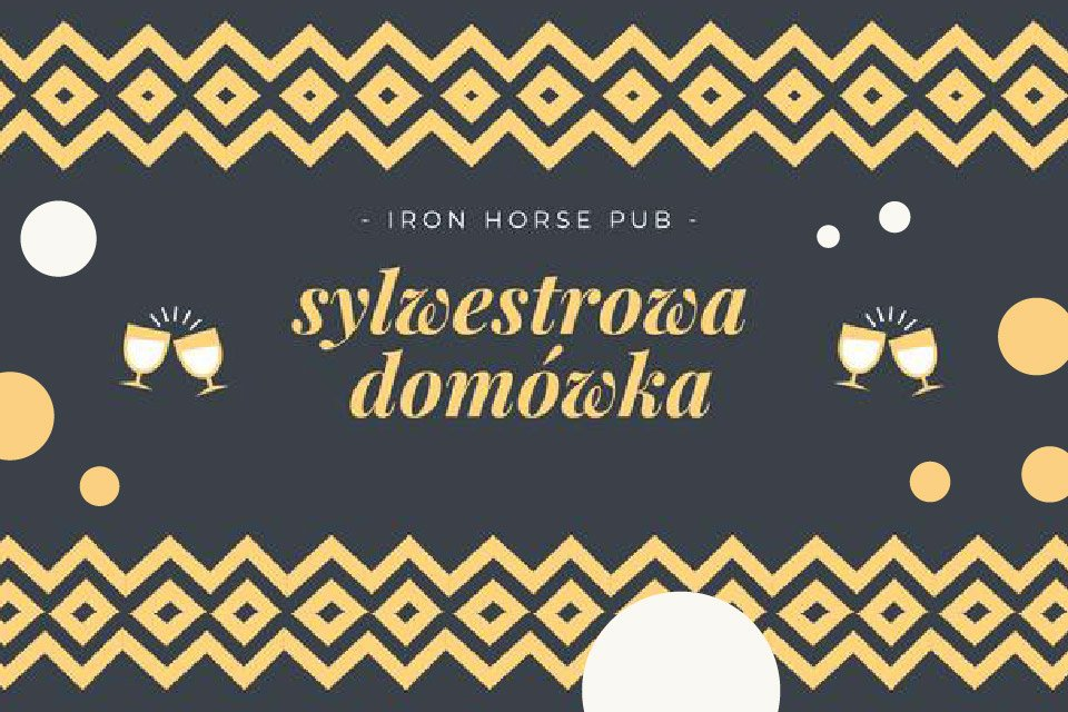 Sylwestrowa Domówka | Sylwester 2018/2019 w Łodzi