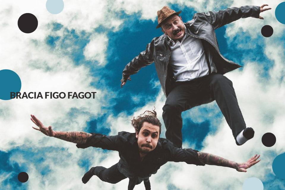 Bracia Figo Fagot | koncert (Łódź 2019)
