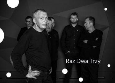 Raz Dwa Trzy | koncert (Łódź 2019)