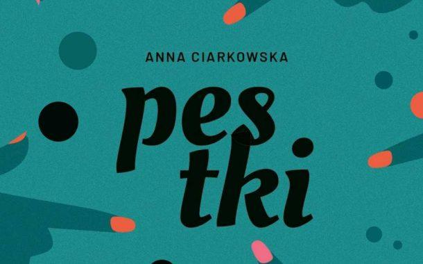 Pestki | spotkanie z Anną Ciarkowską