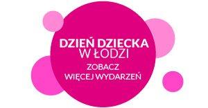 Dzień Dziecka w Łodzi