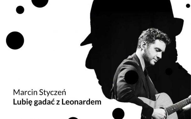 Marcin Styczeń - Lubię gadać z Leonardem   koncert