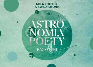 Mela Koteluk & Kwadrofonik | koncert