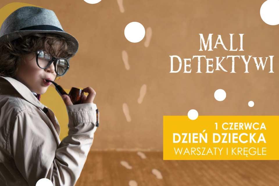 Mali Detektywi - gry i zabawy warsztatowe