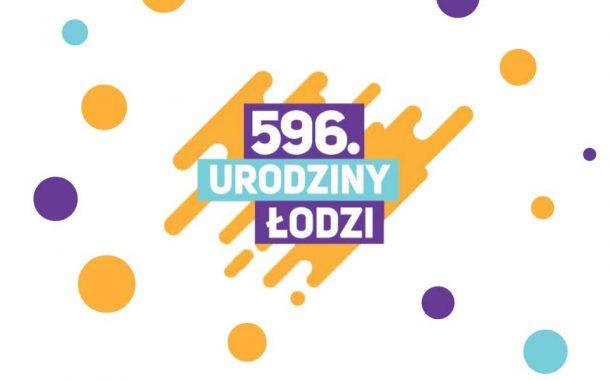 596. Urodziny Łodzi