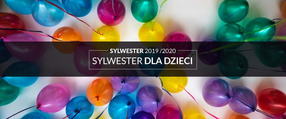 Sylwester w Łodzi - propozycje dla dzieci