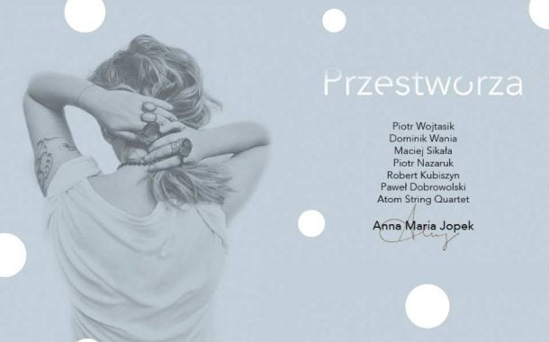 Anna Maria Jopek | koncert - nowa data