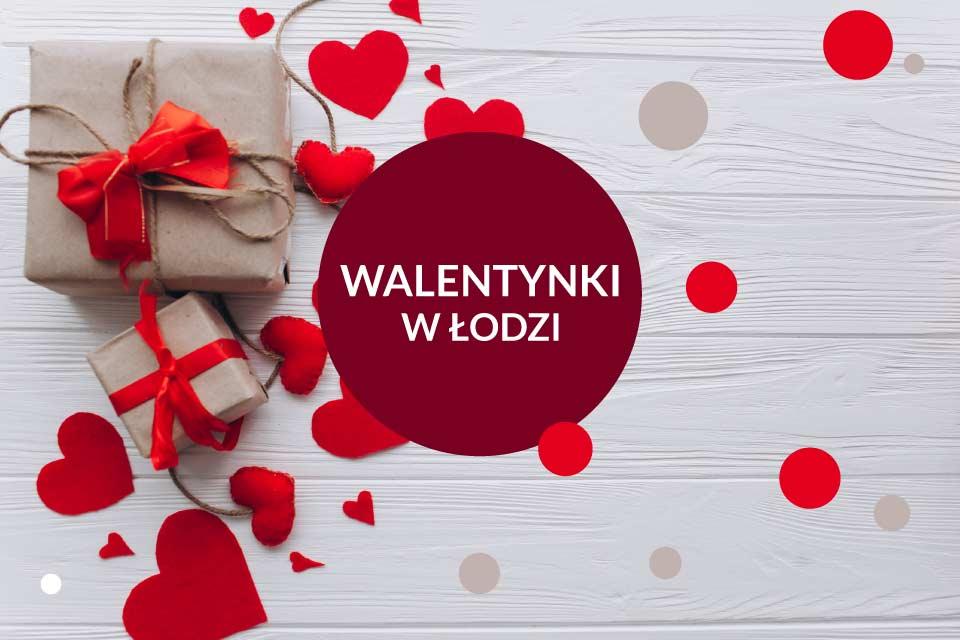 Walentynki w Łodzi