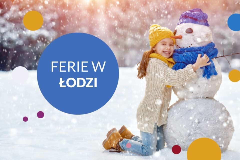 Ferie w Łodzi