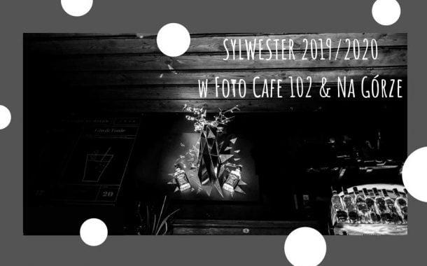Sylwester w Foto Cafe 102 | Sylwester Łódź 2019/2020