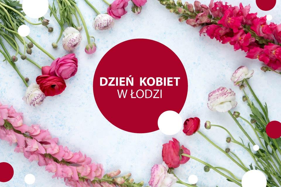Dzień Kobiet w Łodzi