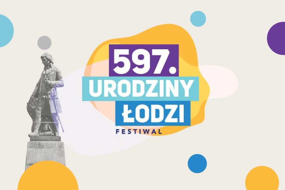 597. Urodziny Łodzi
