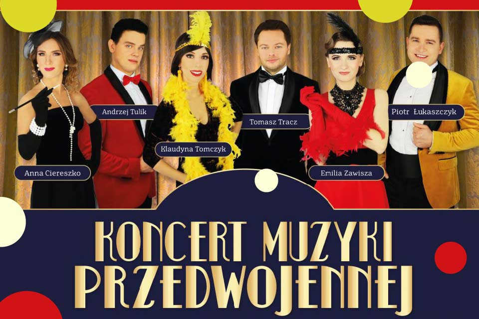 Koncert Muzyki Przedwojennej - Łódź
