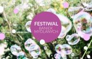 Mini Festiwal Baniek Mydlanych i Zabawek Drewnianych w Łodzi