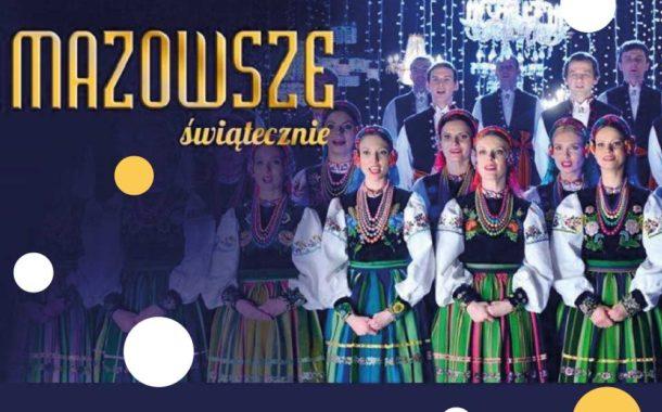 Mazowsze świątecznie – Kolędy | koncert