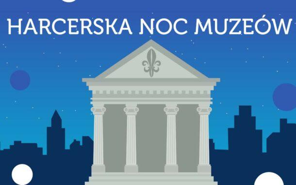 Noc Muzeów 2021 w Komenda Chorągwi Łódzkiej ZHP