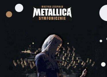 Muzyka zespołu Metallica Symfonicznie | koncert (Łódź 2021)